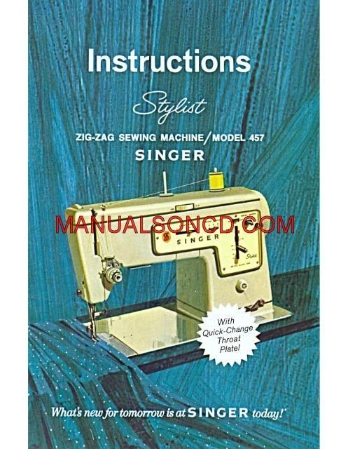 Singer stylist 457 instruction book-free??? Quiltingboard forums.