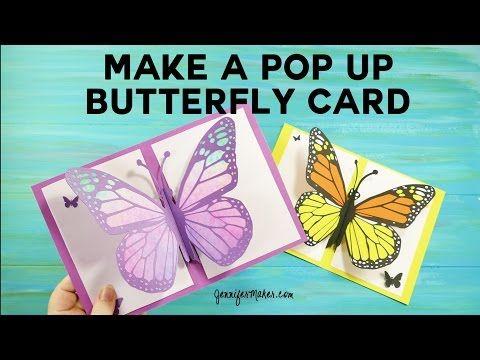 Diy Pop Up Butterfly Card Tutorial Easy 5 X 7 Jennifer Maker Butterfly Cards Card Tutorial Diy Birthday Card For Boyfriend