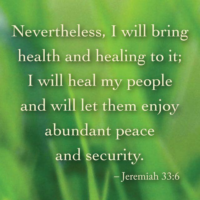 Jeremiah 33:6 | Spiritual words, Spiritual quotes, Healing words