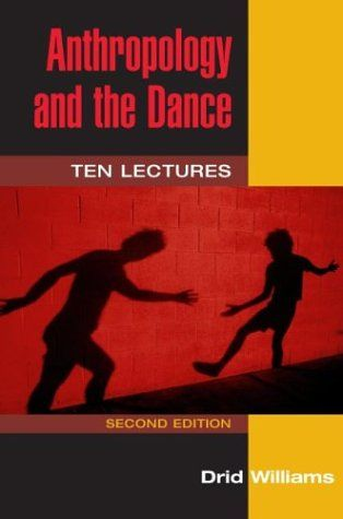Book Description Publication Date 8 Jan 2004 Now in paperback Anthropology and the Dance is a lively controversial examination and discussion of