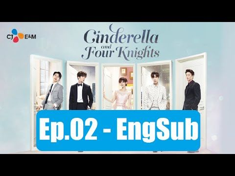 신데렐라와 네 명의 기사 2회 Cinderella and Four Knights Ep 2 Eng Sub