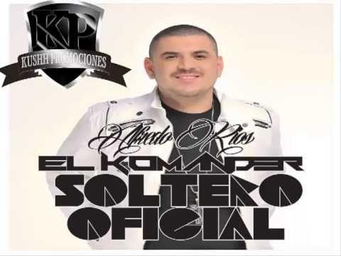 El Komander Soltero Oficial 2013 Songs Soltero Oficial El