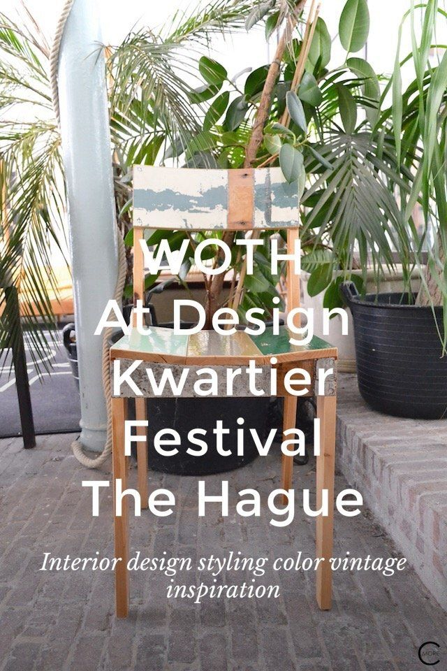 WOTH At Design Kwartier Festival The Hague Interior design styling ...
