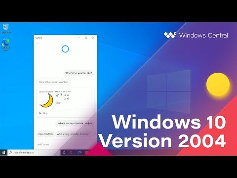 Windows 10 April 2020 Update - Official Release Demo (Version 2004) - YouTube