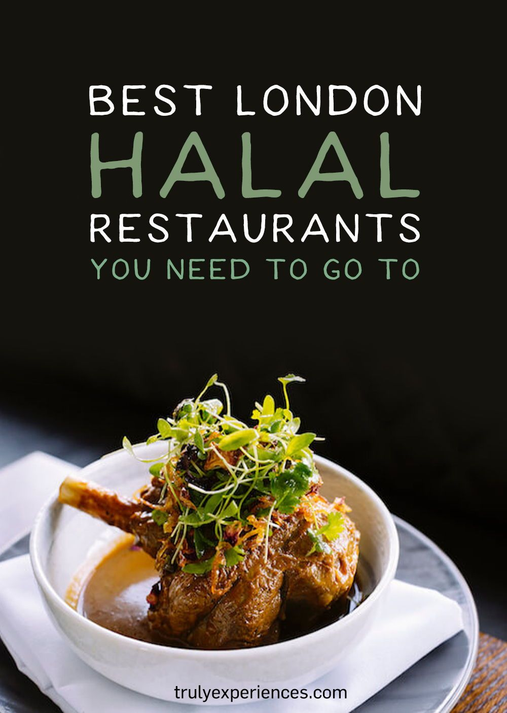 What Are The Best Halal Restaurants In London In 2020 In 2020 Halal Recipes Food Food Guide