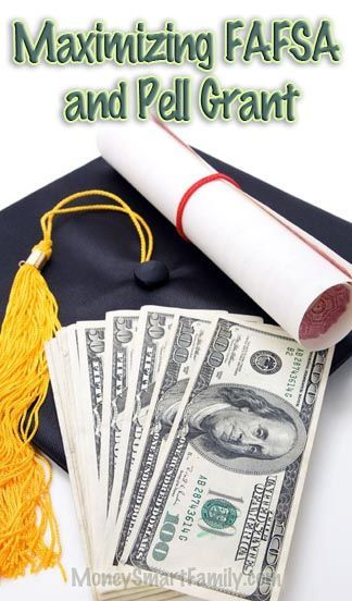Grants For College >> Steps To Get More Fafsa Money Pell Grants For College