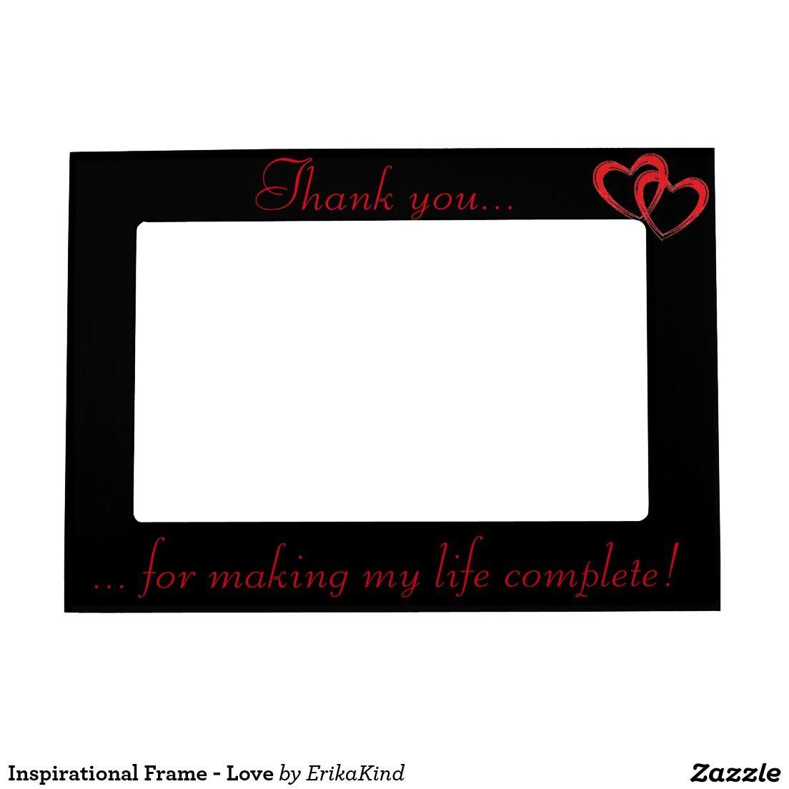 Inspirational Frame - Love   Frames, Love and Inspirational