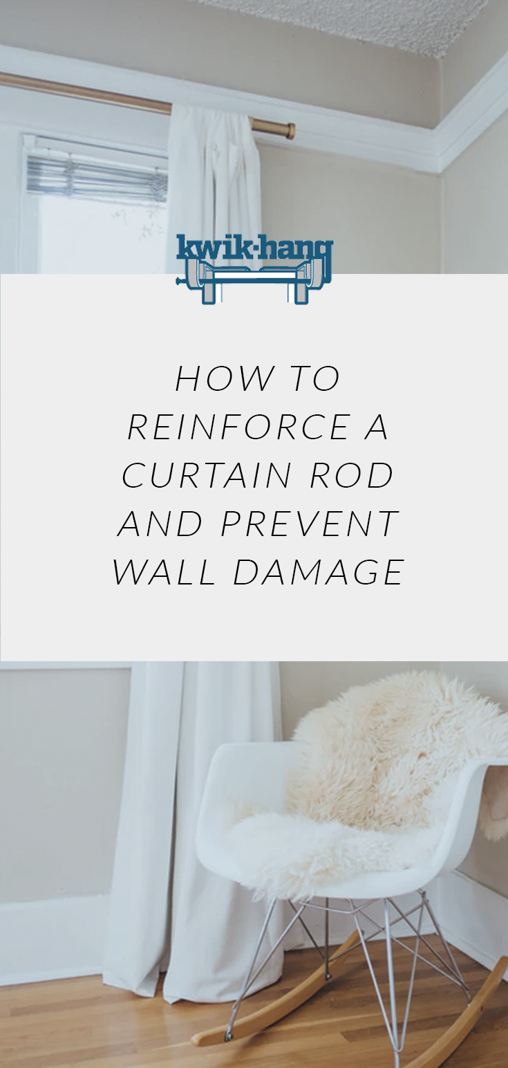 How To Reinforce A Curtain Rod And Prevent Wall Damage Curtains Up Blog Kwik Hang Curtain Rods Curtains Hanging Curtain Rods