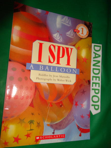 I Spy A Balloon Level 1 First Printing 2006 book find me at www.dandeepop.com