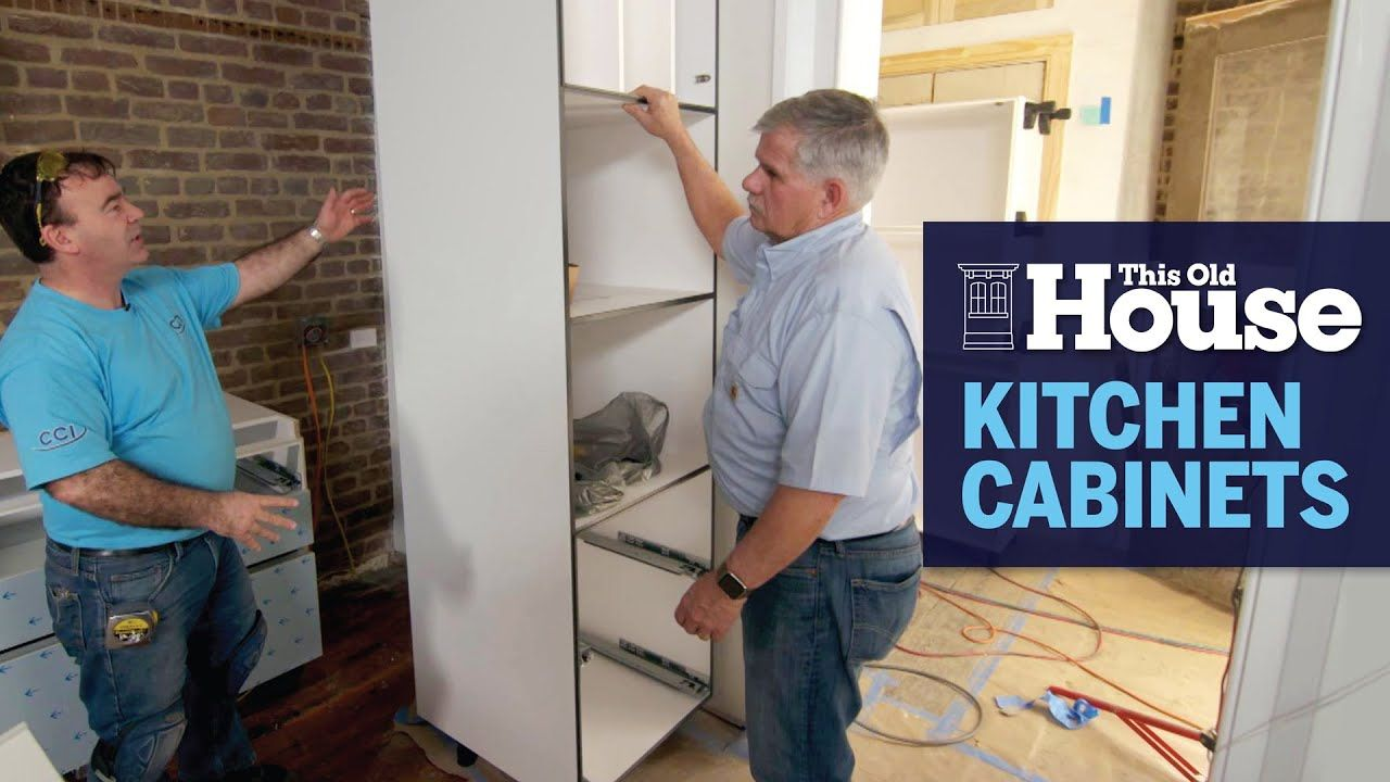 How To Install Kitchen Cabinets Youtube How to Install Kitchen Cabinets | This Old House   YouTube in 2020