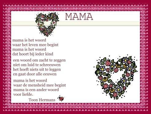 Mama Erg Mooi Gedicht Van Toon Voor Moederdag Toon