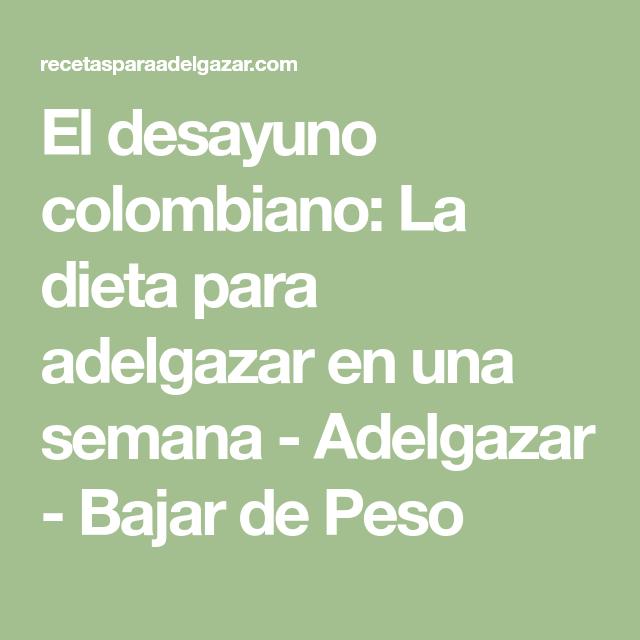 dieta colombiana para adelgazar