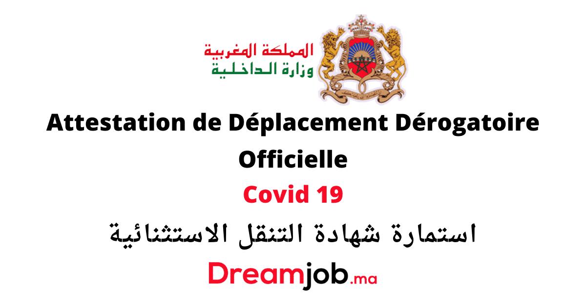 Attestation De Deplacement Derogatoire Officielle A Telecharger Ou Imprimer Dreamjob Ma Attestation Deplacement Offre Emploi