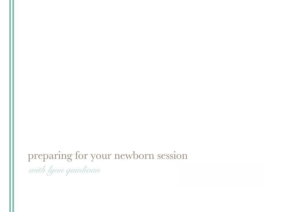Lynn Quinlivan Newborn Instructions
