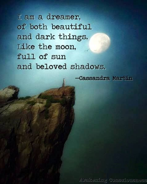 Dark Love Quotes: I Am A Dreamer Of Both Beautiful And Dark Things. Like The