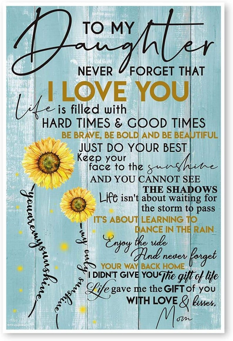 Poster - To My Daughter Never Forget That I Love Y