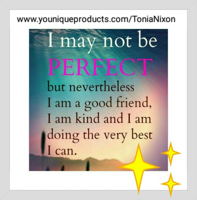 I so am PERFECT to me anyway xx