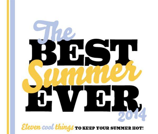 Best Summer Ever 2014 - Texas Highways