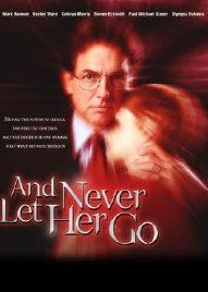 Never let her go movie