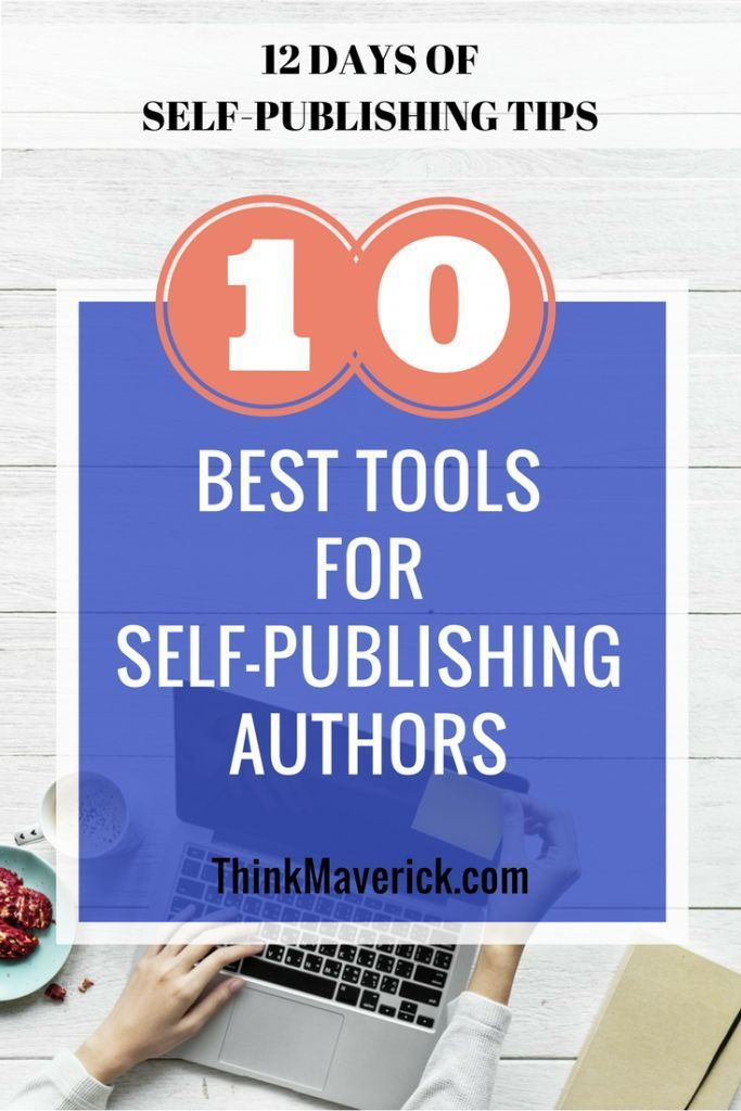 Top 10 Best Tools For Self-Publishing Authors
