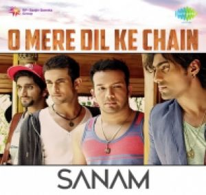 Download Sanam - O Mere Dil Ke Chain by Sanam mp3 songs at