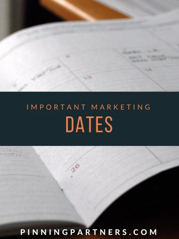 Important marketing dates to remember in the new year when you are making your editorial calendar