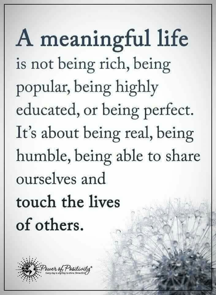 A Meaningful Life Quote! | Wisdom quotes, Meaningful life ...