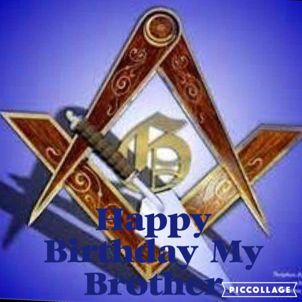 Happy Birthday My Brother Masonic Light Prince Hall Affiliated
