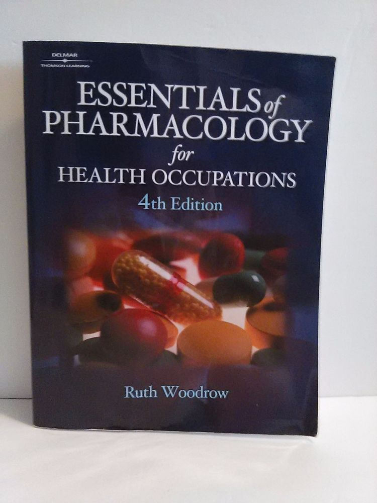 Essentials Of Pharmacology For Health Occupations Ruth Woodrow 4th Ed Paperbook Textbook Pharmacology Health Woodrow
