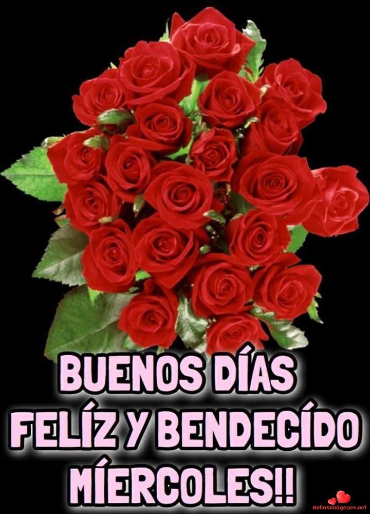Feliz Miercoles Hermosas Imagenes Para Facebook Y Whatsapp Group