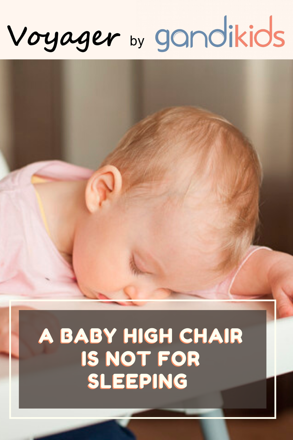 Photo of A baby High Chair is not for sleeping