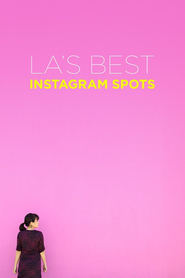 37 Best Instagram Spots In Los Angeles From A Local Local