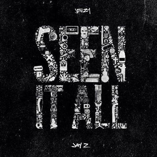 "Jeezy ""Seen It All"" ft. Jay Z (Prod. By Cardo)  The things I've seen lately!"