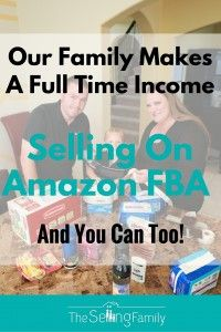 Learn how to sell on Amazon FBA from The Selling Family. They've made a full time income on Amazon for over 5 years!
