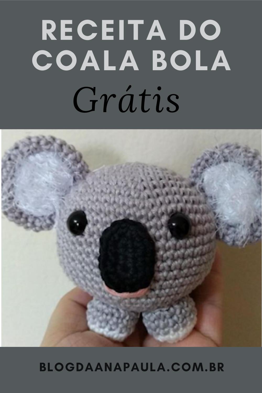 Photo of Receita Amigurumi  Grátis – Receita do Coala Bola- Grátis