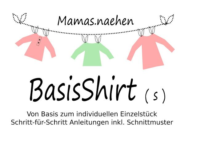 Mama Nähblog: Freebookserie BasisShirt | Clothes for kids ...
