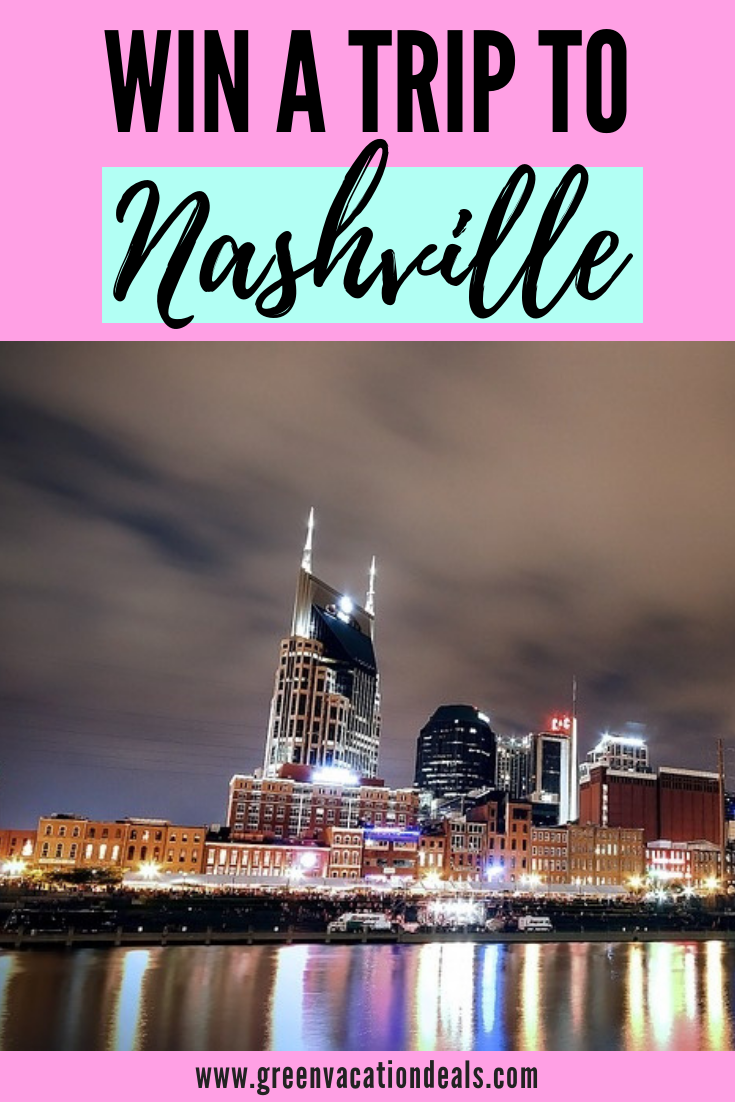 Win a Trip to Nashville Vacation sweepstakes, Win a trip