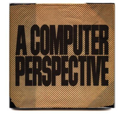 The original book jacket for the Eames Office book, A COMPUTER PERSPECTIVE. By The Office of Charles and Ray Eames, originally published by Harvard University Press. @harvard