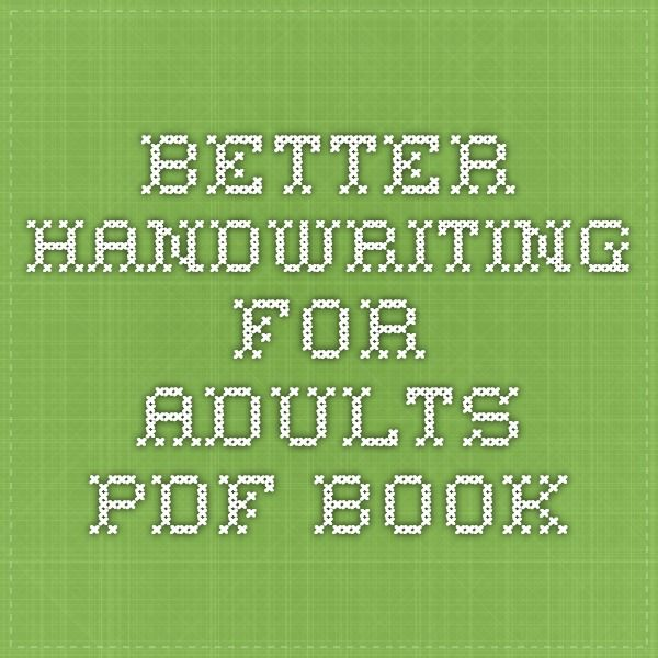 better handwriting for adults pdf book my board improve your handwriting improve. Black Bedroom Furniture Sets. Home Design Ideas