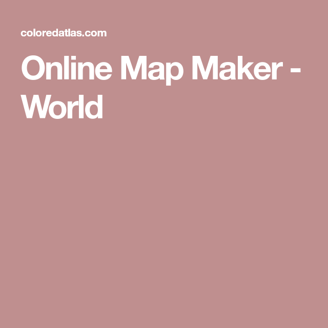 Online map maker world colored maps pinterest online map online map maker world gumiabroncs Image collections