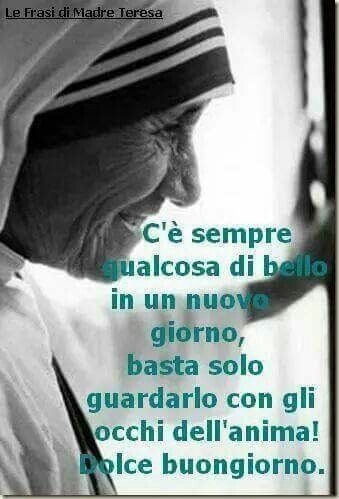 Le Frasi Di Madre Teresa Frasi Celebri Good Morning Mother