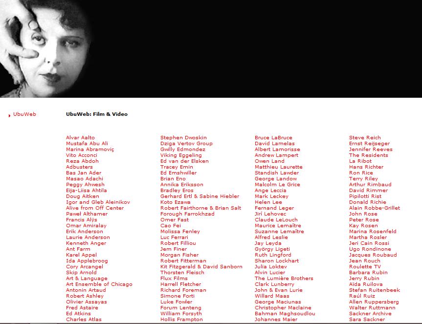 http://www.ubu.com/film/ Rare avante-garde film and video resource collection.