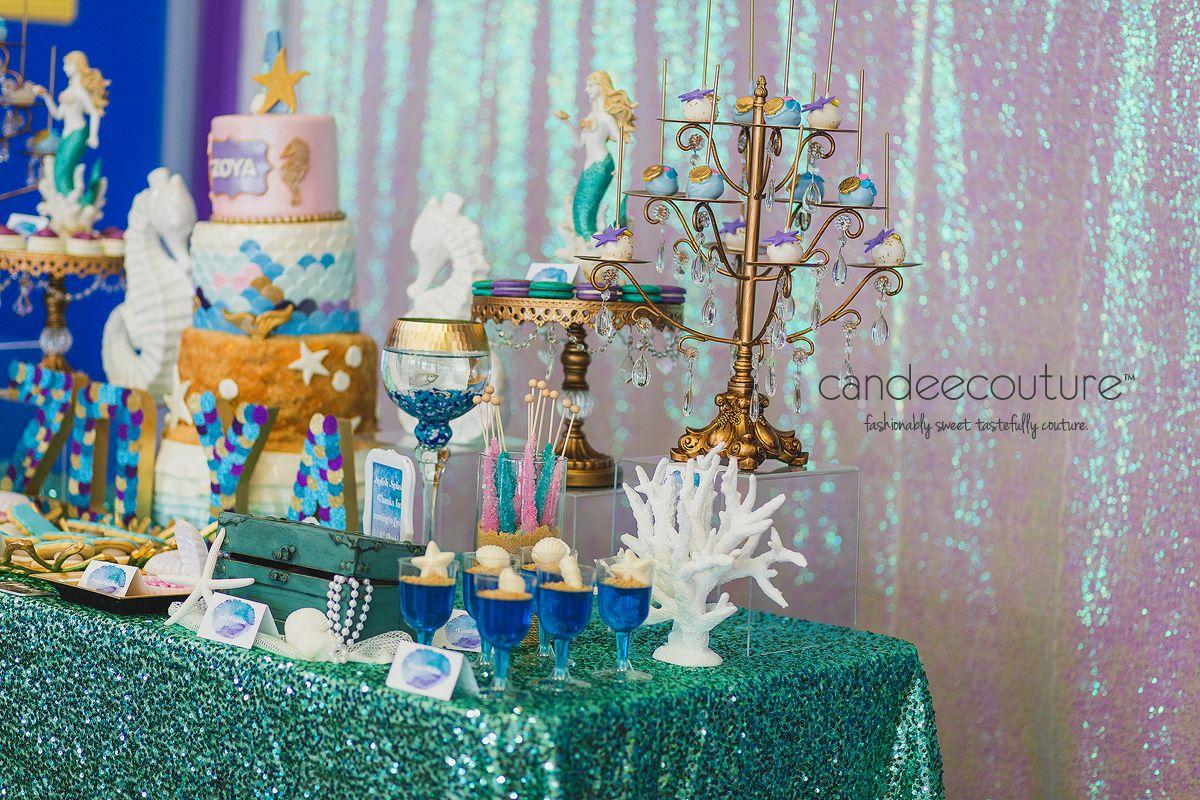 Zoya S Little Mermaid Party Candy Table Sweet 16 Decorations Little Mermaid Parties Mermaid Party