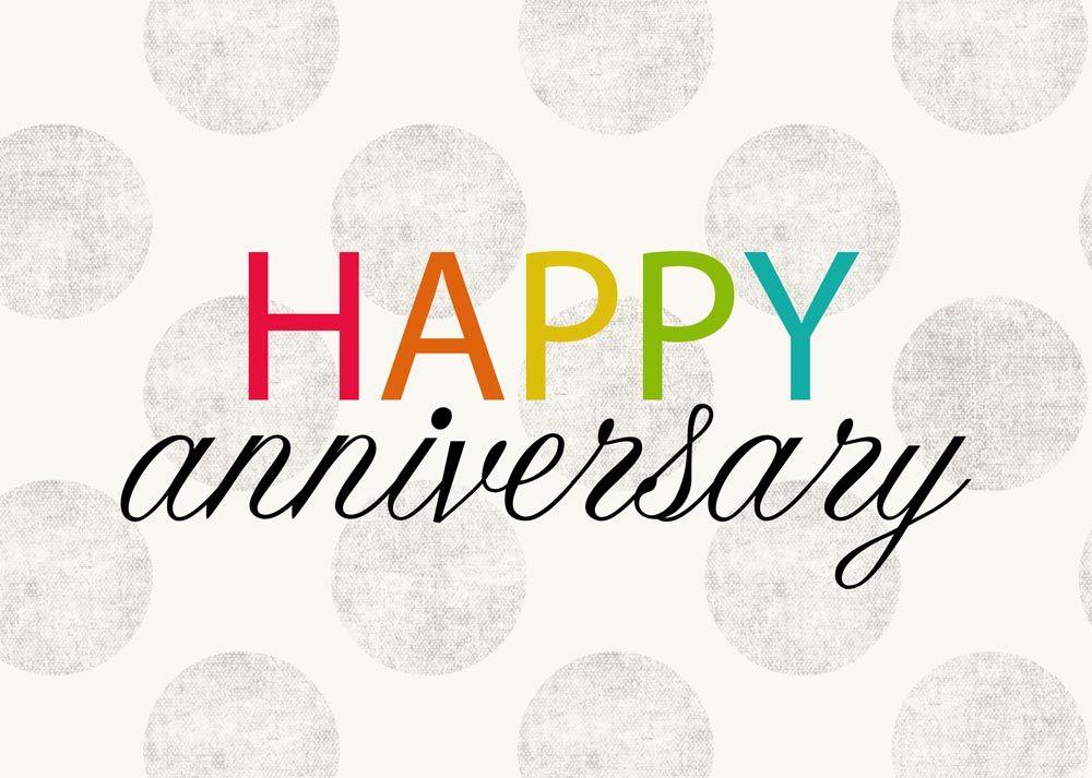 Work Anniversary Anniversary Card Sayings Happy Anniversary