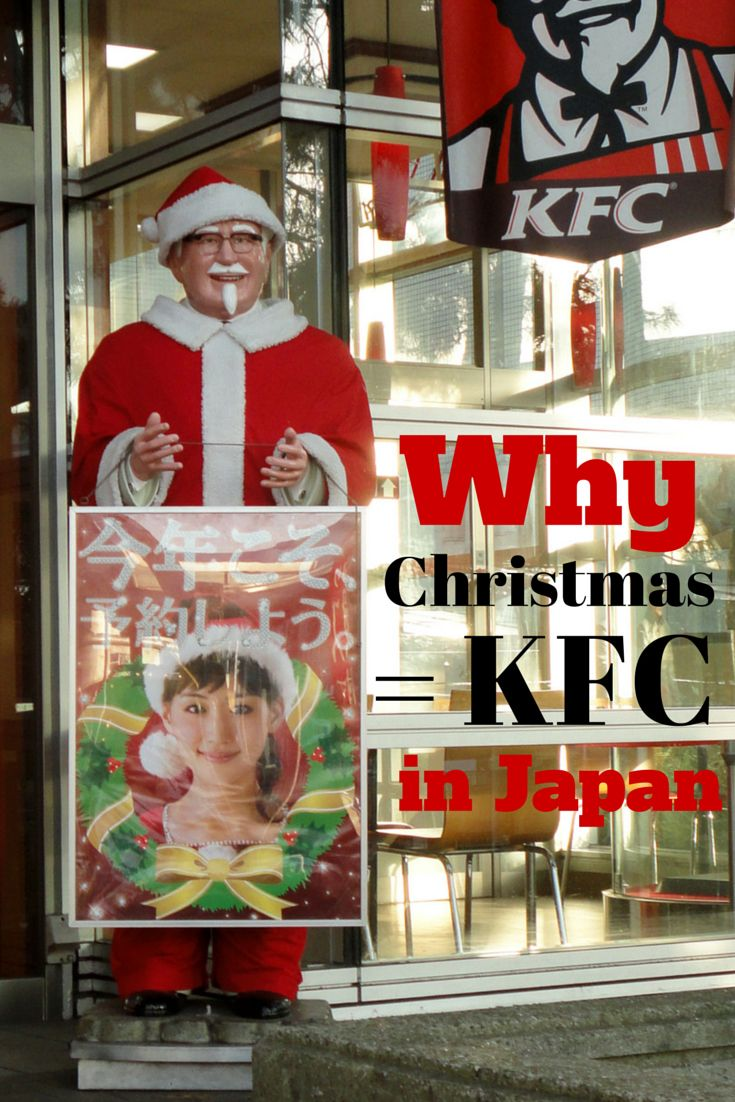 Why the Japanese Eat KFC on Christmas | Asia | Destination ...
