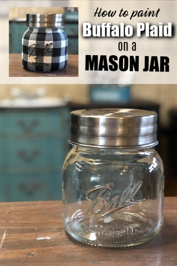 Ideas : How to paint a quick easy buffalo plaid design on almost anything with Dixie Belle Paint. It's the perfect compliment for you holiday home decor. Buffalo Plaid Mason Jar  #buffaloplaid #homedecorideas #paintedmasonjars #dixiebellepaint #diyproject