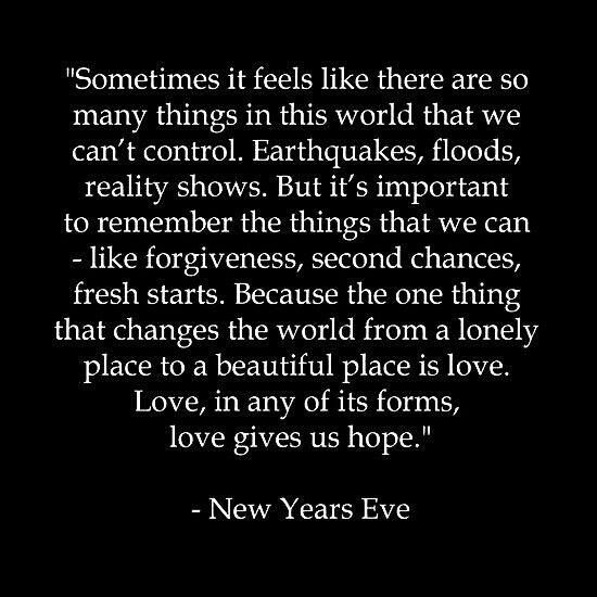 Love Gives Us Hope New Years Eve Quotes Quotes About New Year Year Quotes