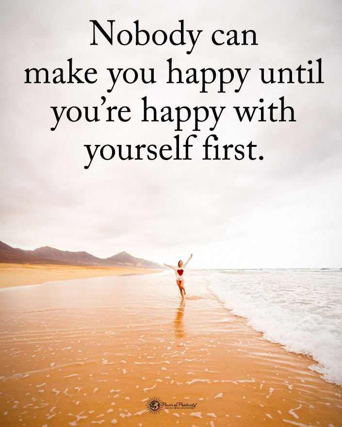 """Power of Positivity on Instagram: """"Nobody can make you happy until you're happy with yourself first. #powerofpositivity  #inspirationalquotes #quotes #positivethinking…"""""""