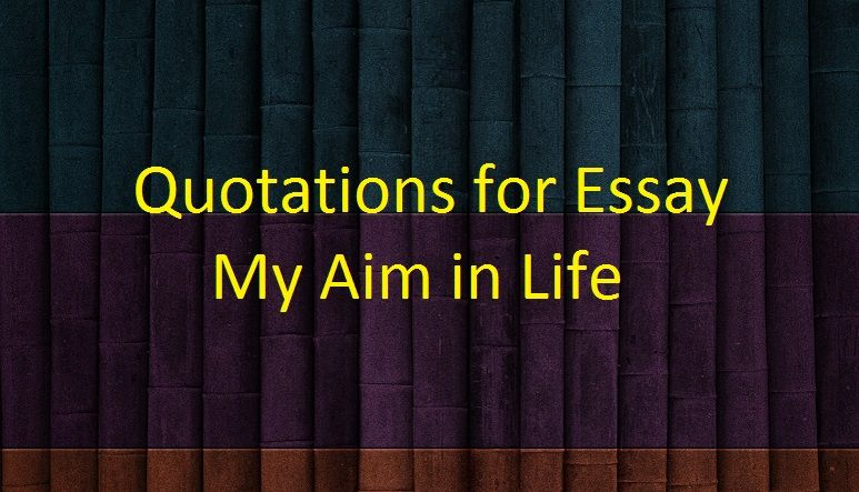 english essays on my aim in life 2018-6-8  here are the 2nd year important english essays 2018 you can read the essays  my aim in life / life today is better than the past my dreams / my.