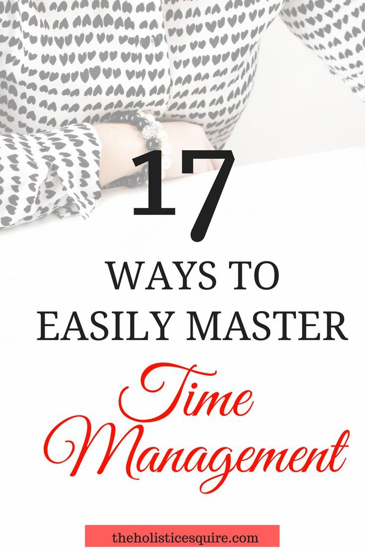 Ways To Easily Master Time Management  Time Management